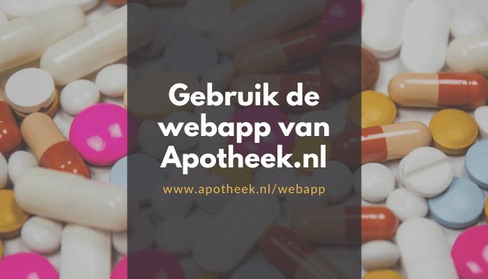Gebruik de webapp van Apotheek.nl