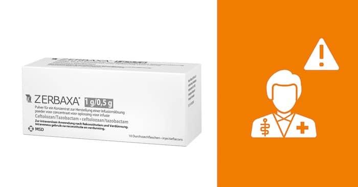 zerbaxa, antibioticum